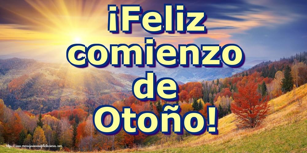 Felicitaciones Equinoccio de otoño - ¡Feliz comienzo de Otoño!