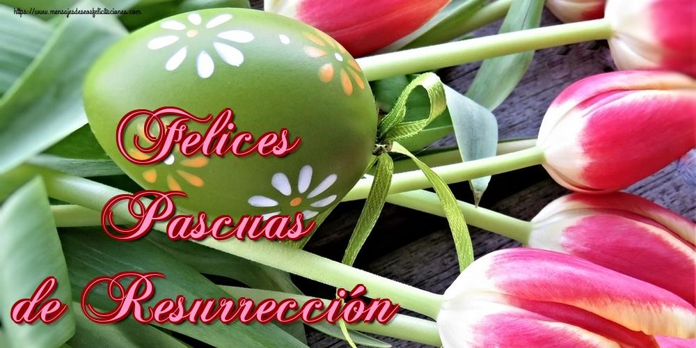 Felicitaciones de pascua - Felices Pascuas de Resurrección