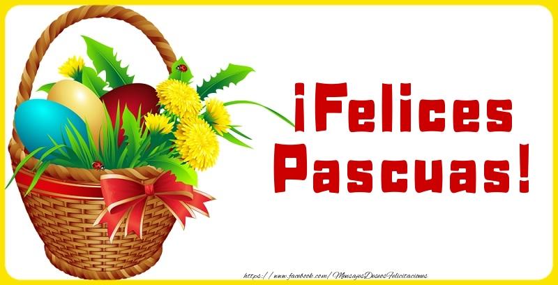 Pascua ¡Felices Pascuas!