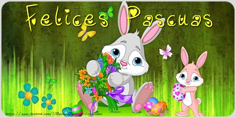 Pascua Felices Pascuas