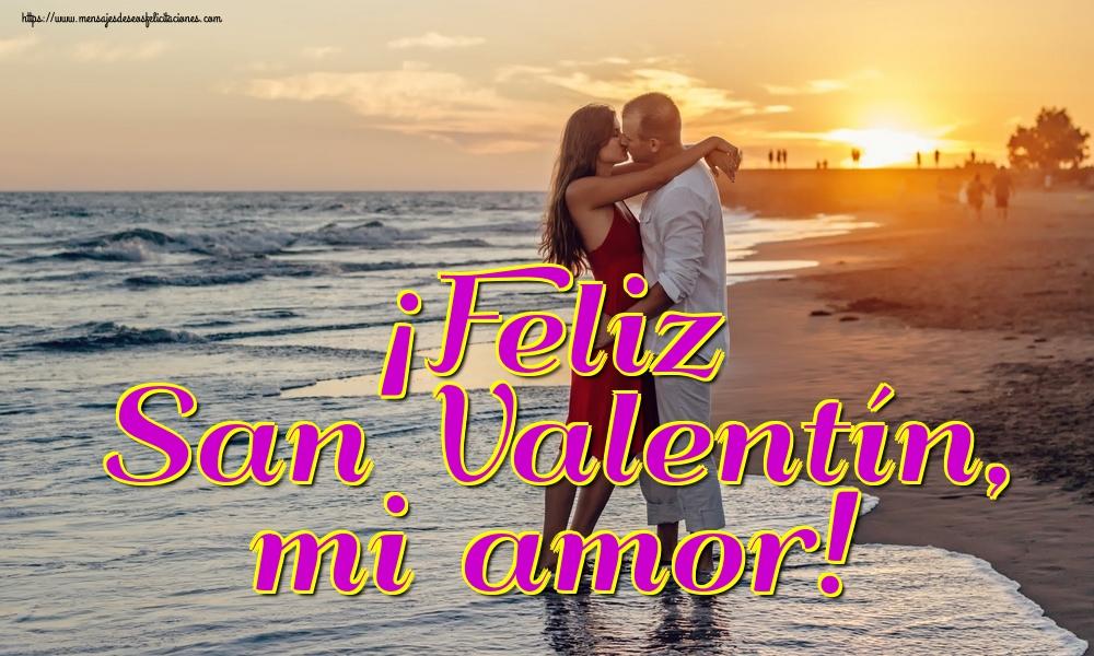 Felicitaciones de San Valentín - ¡Feliz San Valentín, mi amor!