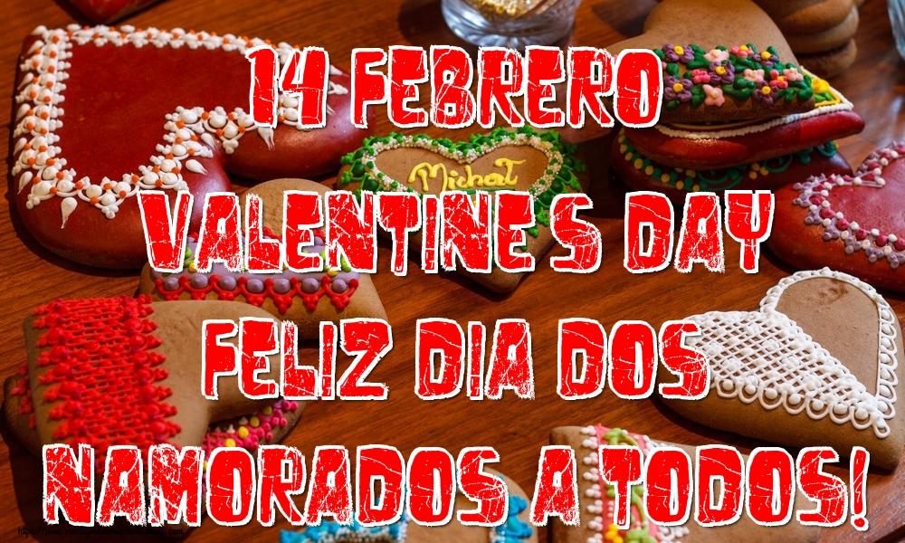 Felicitaciones de San Valentín - 14 Febrero Valentine's Day Feliz dia dos namorados a todos!