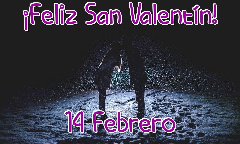 Felicitaciones de San Valentín - ¡Feliz San Valentín! 14 Febrero