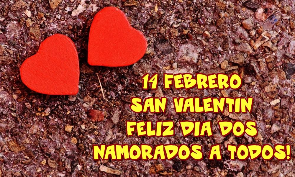 Felicitaciones de San Valentín - 14 Febrero San Valentin Feliz dia dos namorados a todos!