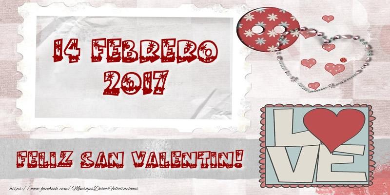 Felicitaciones de San Valentín - 14 Febrero 2017 - Feliz San Valentin!