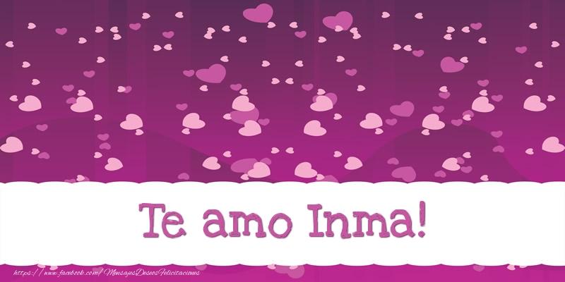 Felicitaciones de amor - Te amo Inma!