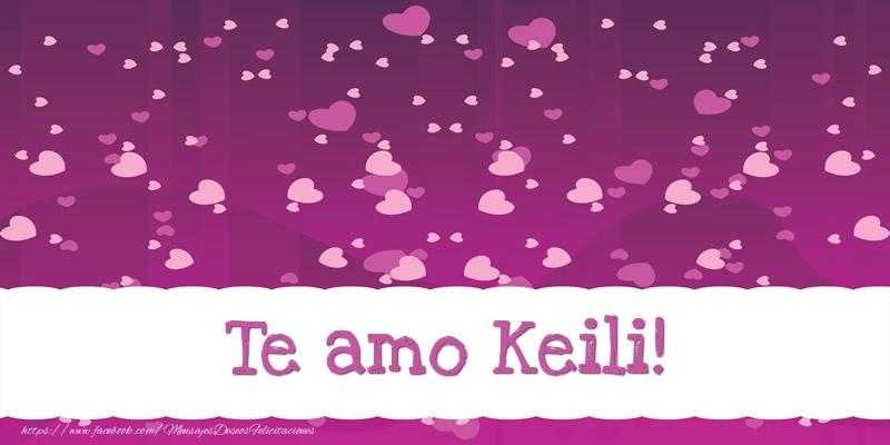 Felicitaciones de amor - Te amo Keili!