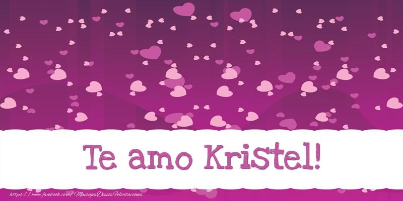 Felicitaciones de amor - Te amo Kristel!