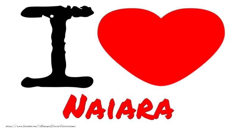 Felicitaciones de amor - I Love Naiara