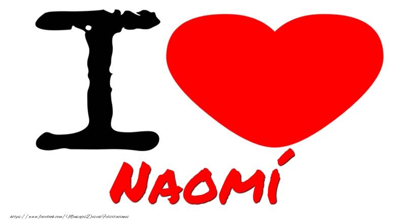 Felicitaciones de amor - I Love Naomí