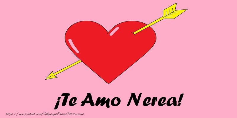 Felicitaciones de amor - ¡Te Amo Nerea!