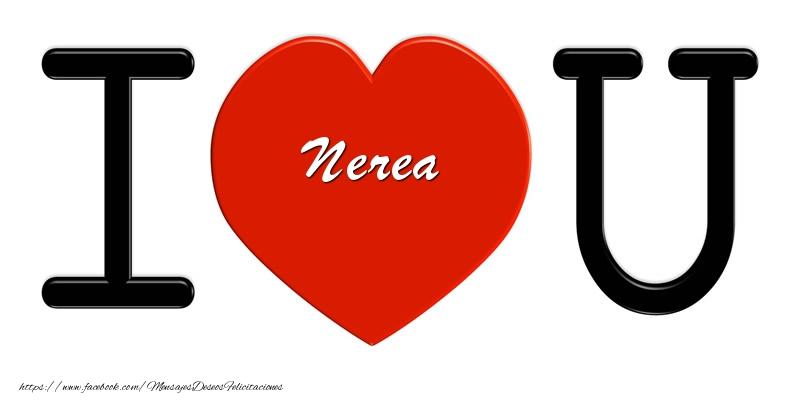 Felicitaciones de amor - Nerea I love you!