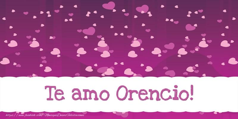 Felicitaciones de amor - Te amo Orencio!