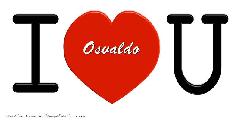 Felicitaciones de amor - Osvaldo I love you!