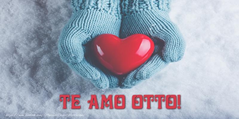 Felicitaciones de amor - TE AMO Otto!