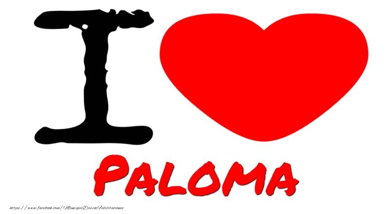 Felicitaciones de amor - I Love Paloma