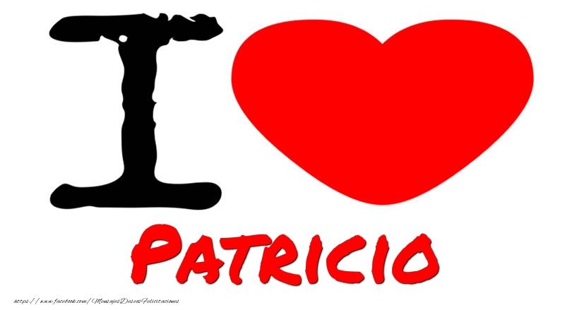 Felicitaciones de amor - I Love Patricio