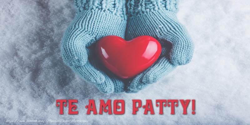 Felicitaciones de amor - TE AMO Patty!