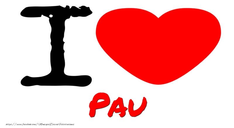 Felicitaciones de amor - I Love Pau