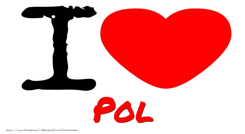 Felicitaciones de amor - I Love Pol