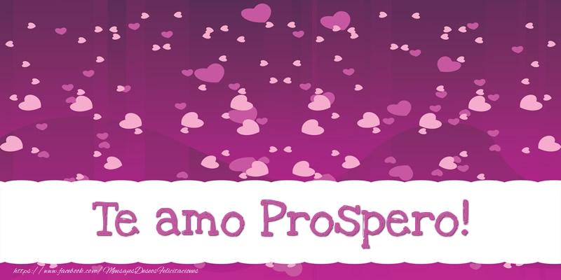 Felicitaciones de amor - Te amo Prospero!
