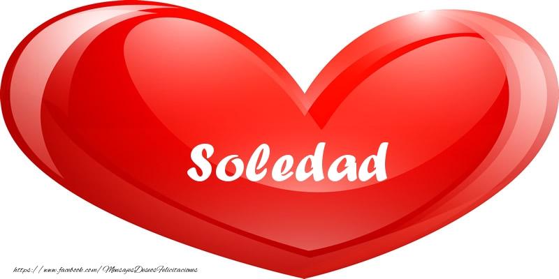Felicitaciones de amor - Soledad en corazon!