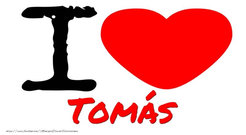 Felicitaciones de amor - I Love Tomás