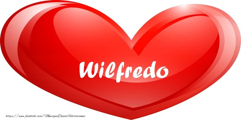 Felicitaciones de amor - Wilfredo en corazon!