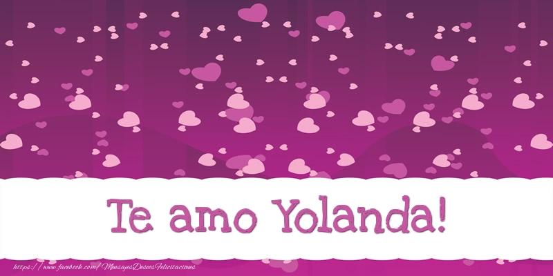 Felicitaciones de amor - Te amo Yolanda!