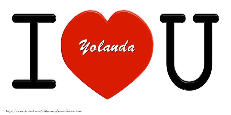 Felicitaciones de amor - Yolanda I love you!