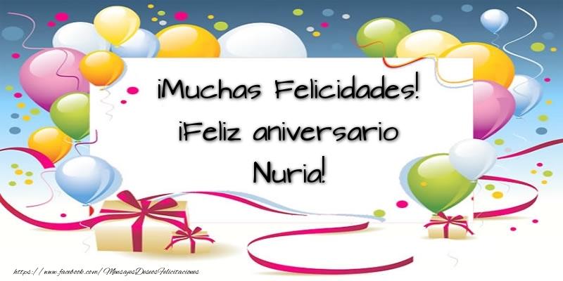 Felicitaciones de aniversario - ¡Muchas Felicidades! ¡Feliz aniversario Nuria!
