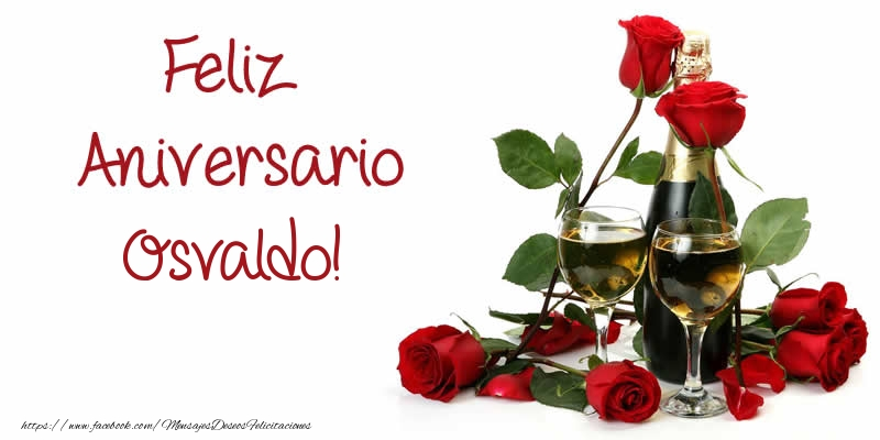 Felicitaciones de aniversario - Feliz Aniversario Osvaldo!