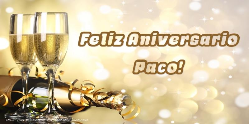 Felicitaciones de aniversario - Feliz Aniversario Paco!