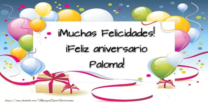 Felicitaciones de aniversario - ¡Muchas Felicidades! ¡Feliz aniversario Paloma!
