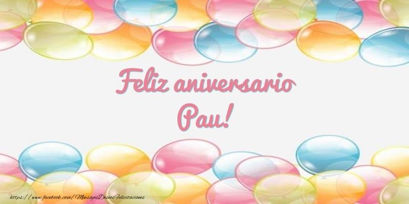 Felicitaciones de aniversario - Feliz aniversario Pau!