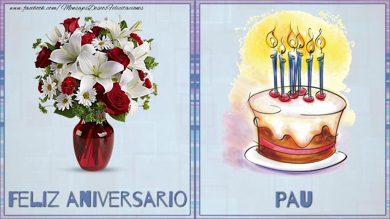 Felicitaciones de aniversario - Feliz aniversario Pau