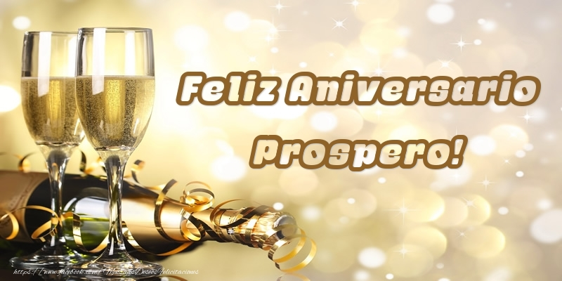 Felicitaciones de aniversario - Feliz Aniversario Prospero!