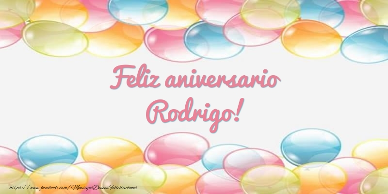 Felicitaciones de aniversario - Feliz aniversario Rodrigo!