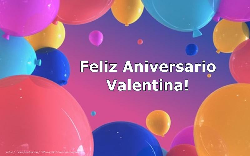 Felicitaciones de aniversario - Feliz Aniversario Valentina!