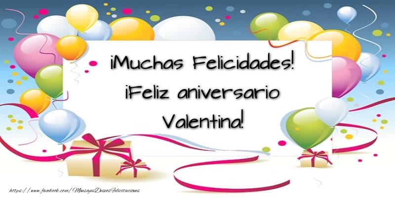 Felicitaciones de aniversario - ¡Muchas Felicidades! ¡Feliz aniversario Valentina!