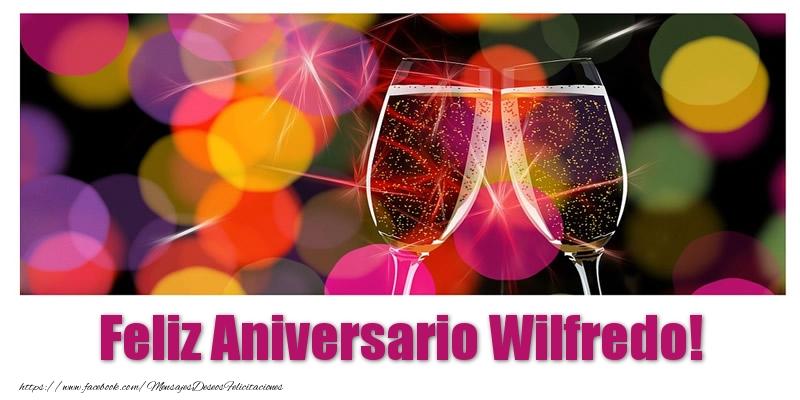 Felicitaciones de aniversario - Feliz Aniversario Wilfredo!