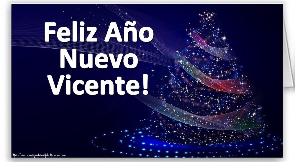 Felicitaciones de Año Nuevo - Feliz Año Nuevo Vicente!