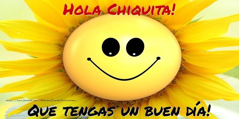 Hola Chiquita Que Tengas Un Buen Día Felicitaciones De Buenos