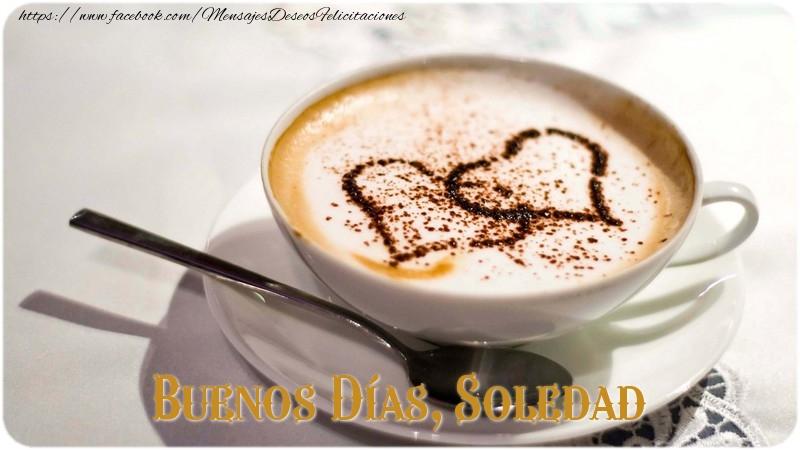 Felicitaciones de buenos días - Buenos Días, Soledad