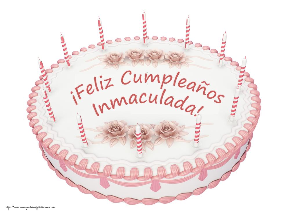 Felicitaciones de cumpleaños - ¡Feliz Cumpleaños Inmaculada! - Tartas