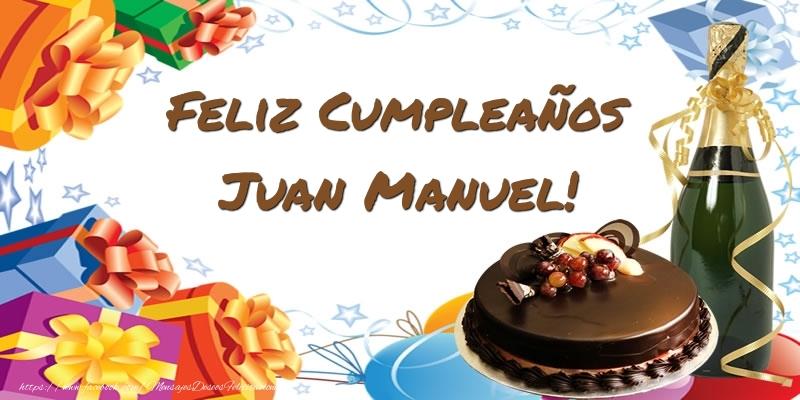 Feliz Compeanos Juan Manuel Felicitaciones De Cumpleanos Para