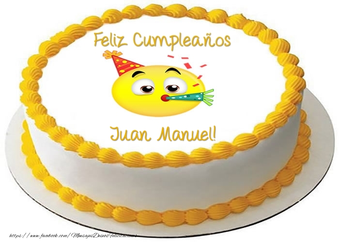 Tarta Feliz Cumpleanos Juan Manuel Felicitaciones De Cumpleanos