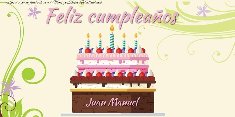 Feliz Cumpleanos Juan Manuel Deseos Tarjetas