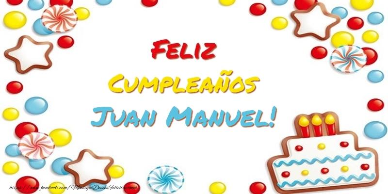 Cumpleanos Juan Manuel Felicitaciones De Cumpleanos Para Juan