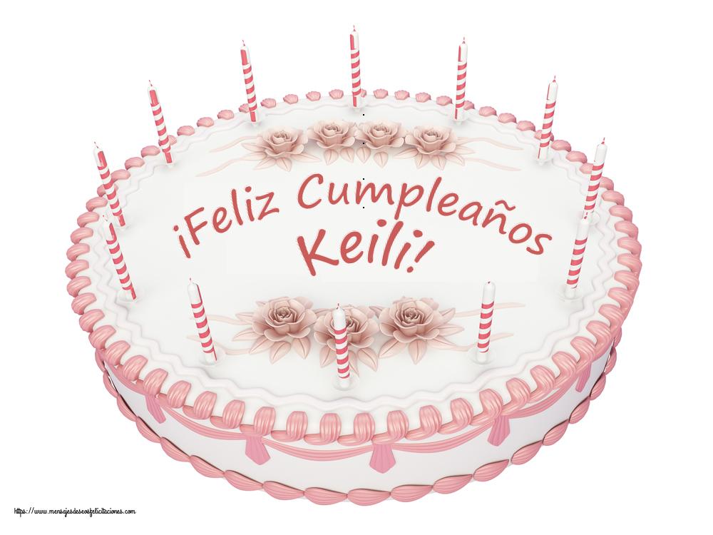Felicitaciones de cumpleaños - ¡Feliz Cumpleaños Keili! - Tartas